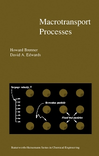 Macrotransport Processes - 1st Edition - ISBN: 9780750693325, 9780080510590