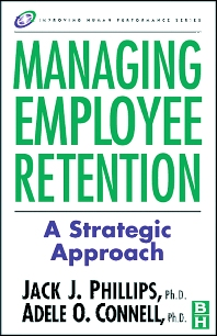 Managing Employee Retention - 1st Edition - ISBN: 9780750674843