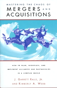 Mastering the Chaos of Mergers and Acquisitions - 1st Edition - ISBN: 9780877193654