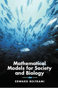 Mathematical Models for Society and Biology - 1st Edition - ISBN: 9780120855612, 9780080511252