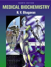Medical Biochemistry, 4th Edition,N. V. Bhagavan,ISBN9780080511399
