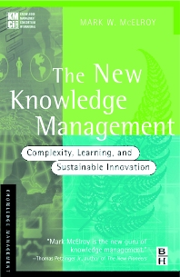 The New Knowledge Management - 1st Edition - ISBN: 9780750676083