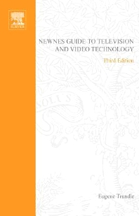Cover image for Newnes Guide to Television and Video Technology
