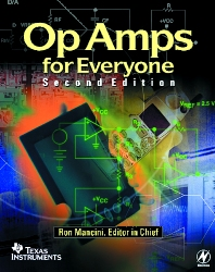 Op Amps for Everyone - 2nd Edition - ISBN: 9780750677011, 9780080513072