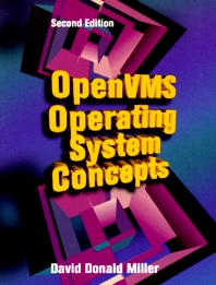OpenVMS Operating System Concepts - 2nd Edition - ISBN: 9781555581572, 9780080513096