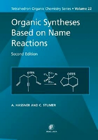 Organic Syntheses Based on Name Reactions, 2nd Edition,Alfred Hassner,C Stumer,ISBN9780080513348