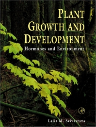 Plant Growth and Development, 1st Edition,Lalit Srivastava,ISBN9780080514031