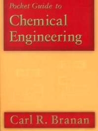 Pocket Guide to Chemical Engineering, 1st Edition,Carl R. Branan,ISBN9780080514147