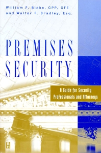 Premises Security - 1st Edition - ISBN: 9780750670302, 9780080514666