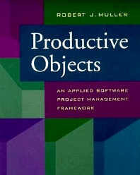 Productive Objects - 1st Edition - ISBN: 9781558604377, 9780080515021