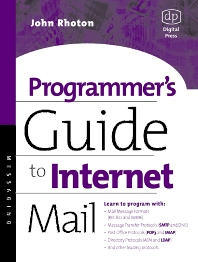 Programmer's Guide to Internet Mail - 1st Edition - ISBN: 9781555582128, 9780080515137