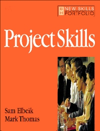 Project Skills - 1st Edition - ISBN: 9780750639781