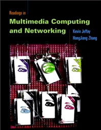 Readings in Multimedia Computing and Networking, 1st Edition,Kevin Jeffay,Hong Zhang,ISBN9780080515830
