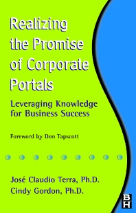 Realizing the Promise of Corporate Portals - 1st Edition - ISBN: 9780750675932