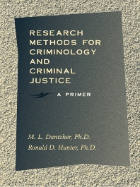 Research Methods for Criminology and Criminal Justice - 1st Edition - ISBN: 9780750699518, 9780080516141
