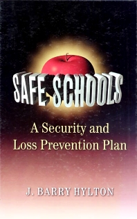 Safe Schools: A Security and Loss Prevention Plan - 1st Edition - ISBN: 9780750697590, 9780080516493