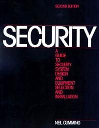 Cover image for Security: A Guide to Security System Design and Equipment Selection and Installation