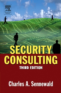 Security Consulting - 3rd Edition - ISBN: 9780080516868