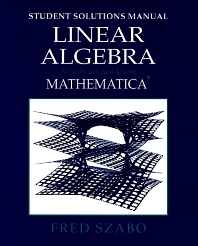 Linear Algebra with Mathematica, Student Solutions Manual - 1st Edition - ISBN: 9780126801378, 9780080517612