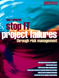 Stop IT Project Failures - 1st Edition - ISBN: 9780750645034