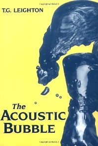 The Acoustic Bubble - 1st Edition - ISBN: 9780124419216, 9780080518763