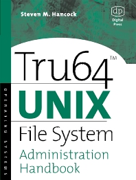 Cover image for Tru64 UNIX File System Administration Handbook