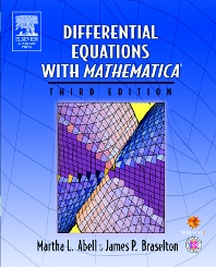 Differential Equations with Mathematica, 3rd Edition,Martha Abell,James Braselton,ISBN9780080521794