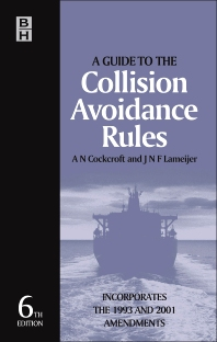 Guide to the Collision Avoidance Rules - 6th Edition - ISBN: 9780080521923