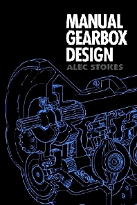 Manual Gearbox Design - 1st Edition - ISBN: 9780750604178, 9780080523309