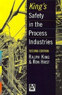 Cover image for King's Safety in the Process Industries