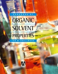 Handbook of Organic Solvent Properties - 1st Edition - ISBN: 9780080523781