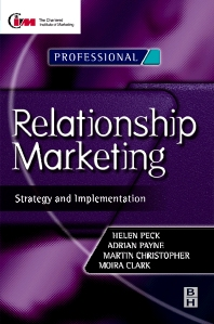 Relationship Marketing - 1st Edition - ISBN: 9780750636261