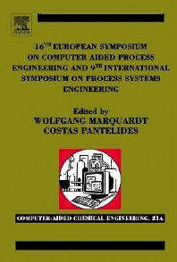 16th European Symposium on Computer Aided Process Engineering and 9th International Symposium on Process Systems Engineering, 1st Edition,Wolfgang Marquardt,Costas Pantelides,ISBN9780080525808