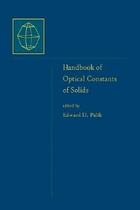 Cover image for Handbook of Optical Constants of Solids, Author and Subject Indices for Volumes I, II, and III