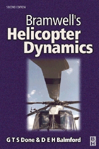 Bramwell's Helicopter Dynamics, 2nd Edition,A. R. S. Bramwell,David Balmford,George Done,ISBN9780080528304