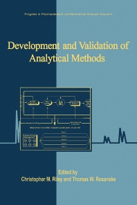 Development and Validation of Analytical Methods, 1st Edition,Christopher M. Riley,Thomas W. Rosanske,ISBN9780080530352
