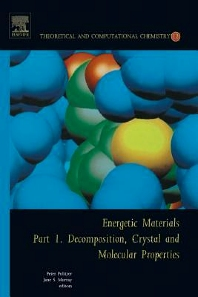 Energetic Materials, 1st Edition,P.A. Politzer,JS Murray,ISBN9780080530901