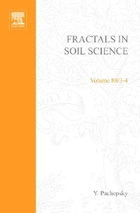 Fractals in Soil Science, 1st Edition,Y. Pachepsky,J.W. Crawford,W.J. Rawls,ISBN9780080531977