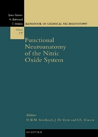 Functional Neuroanatomy of the Nitric Oxide System, 1st Edition,H.W.M. Steinbusch,J. de Vente,S.R. Vincent,ISBN9780080532080