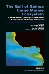 The Gulf of Guinea Large Marine Ecosystem, 1st Edition,J.M. McGlade,P. Cury,K.A. Koranteng,N.J. Hardman-Mountford,ISBN9780080532738