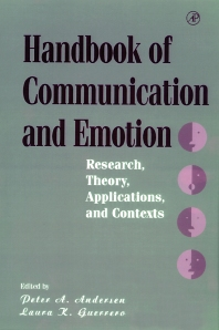 Handbook of Communication and Emotion, 1st Edition,Peter Andersen,Laura Guerrero,ISBN9780080533032
