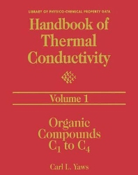 Handbook of Thermal Conductivity, Volume 1:, 1st Edition,Carl L. Yaws,ISBN9780080533339
