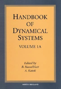 Handbook of Dynamical Systems, 1st Edition,B. Hasselblatt,A. Katok,ISBN9780080533445