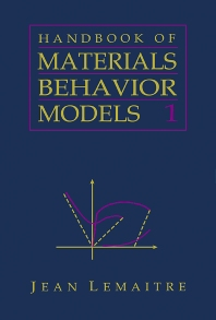 Handbook of Materials Behavior Models, Three-Volume Set, 1st Edition,Jean LeMaitre,ISBN9780080533636
