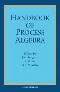 Handbook of Process Algebra, 1st Edition,J.A. Bergstra,A. Ponse,S.A. Smolka,ISBN9780080533674