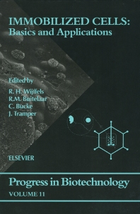 Immobilized Cells: Basics and Applications, 1st Edition,R.M. Buitelaar,C. Bucke,J. Tramper,R.H. Wijffels,ISBN9780080534473