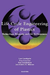Life Cycle Engineering of Plastics: Technology, Economy and Environment, 1st Edition,L. Lundquist,Y. Leterrier,P. Sunderland,J.A.E. Månson,ISBN9780080535470