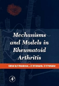 Mechanisms and Models in Rheumatoid Arthritis