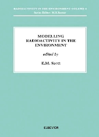 Modelling Radioactivity in the Environment, 1st Edition,E.M. Scott,ISBN9780080536651