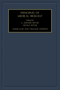 Molecular and Cellular Genetics, 1st Edition,Edward Bittar,ISBN9780080536736